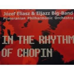 "Józef Eliasz & Eljazz Big-Band ‎""In The Rhythm Of Chopin"" CD"