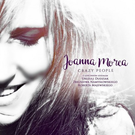 "JOANNA MOREA ""CRAZY PEOPLE"" CD, Digipack"