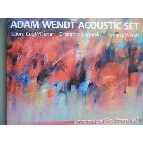 "Adam Wendt Acoustic Set ""Acoustic Travel"" CD"