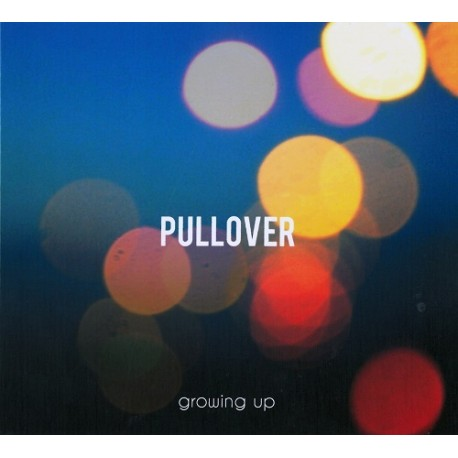 "Pullover ""Growing Up"" CD, Dig."