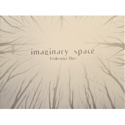 "Fedkowicz Duo ""Imaginary Space"" CD, Dig."