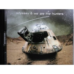 "Odyssey & We Are The Hunters "" Odyssey & We Are The Hunters"" CD"
