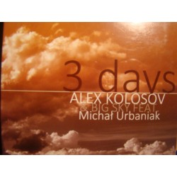 Alex Kolosov & Big Sky ‎– 3 Days CD, Dig.