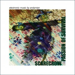 "Andymian ""Scarecrow – Passion of Survival"" CD"