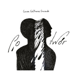 Caren Coltrane Crusade ‎– Potwór CD