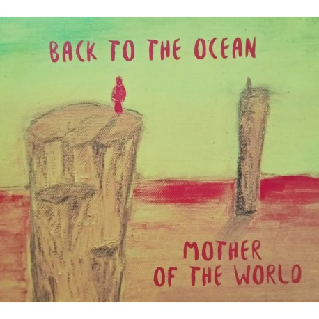 Back To The Ocean - Mother Of The World CD, Dig.