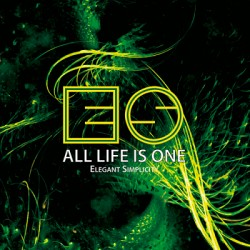Elegant Simplicity – All Life Is One CD