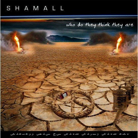 Shamall – Who Do They Think They Are 2XCD