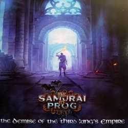 The Samurai Of Prog ‎– The Demise Of The Third King`s Empire CD, Dig.