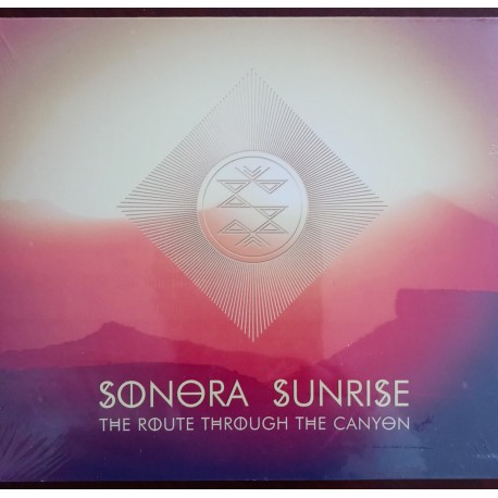 Sonora Sunrise ‎– The Route Through The Canyon CD, Dig.