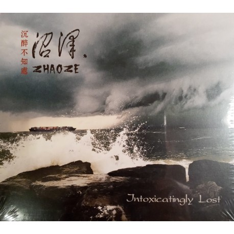 Zhaoze ( 沼泽 ) ‎– Intoxicatingly Lost CD