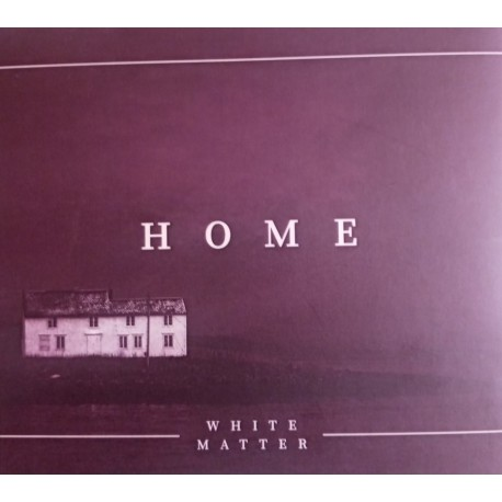 White Matter - Home CDr, Dig.