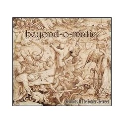 Beyond-O-Matic ‎– Relations At The Borders Between CD Dig.