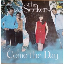 The Seekers – Come The Day LP