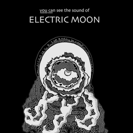 Electric Moon – You Can See The Sound Of... CD