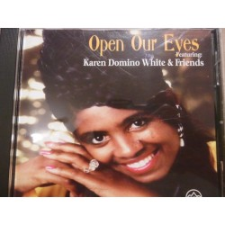 "Karen Domino White & Friends ""Open Our Eyes"" CD"